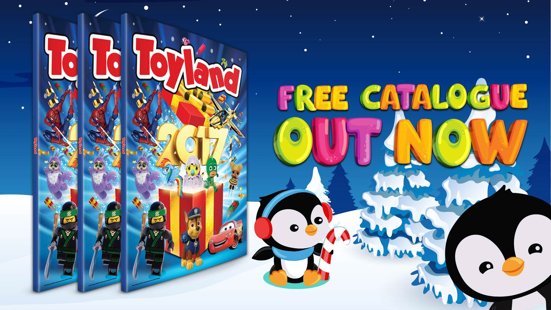 FREE Toyland Catalogue now available