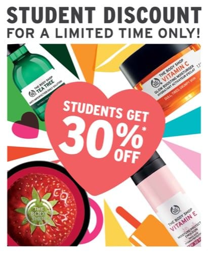 30% off for Students at The Body Shop!