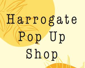 Harrogate Pop Up Shop